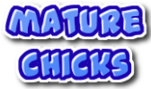 Mature Chicks